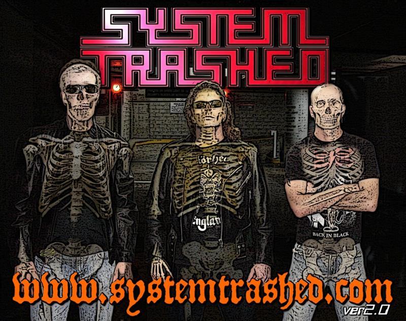 SYSTEM TRASHED